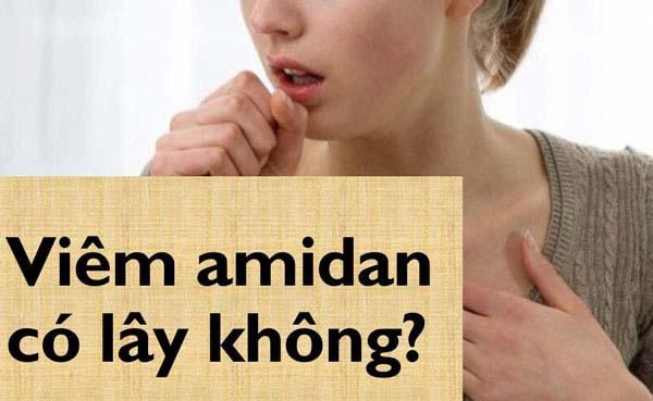 Bệnh nhân hỏi - Bác sĩ trả lời: Viêm amidan có lây không?