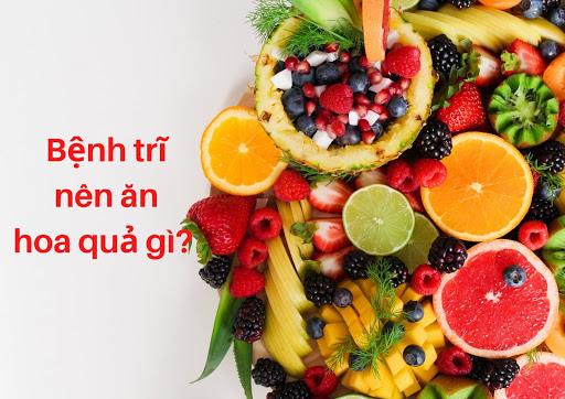 bị bệnh trĩ nên ăn hoa quả gì